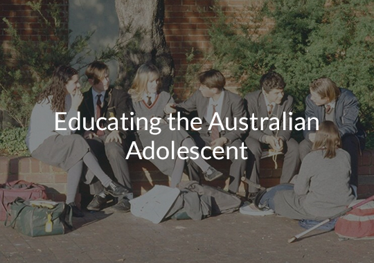 Educating the Australian Adolescent